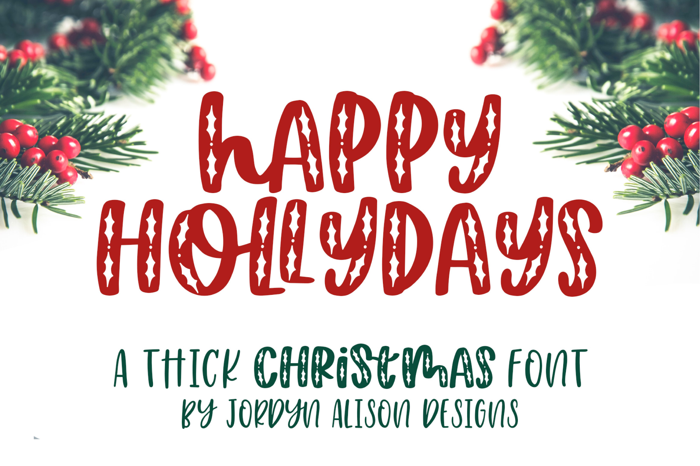 Happy Hollydays by Jordyn Alison Designs