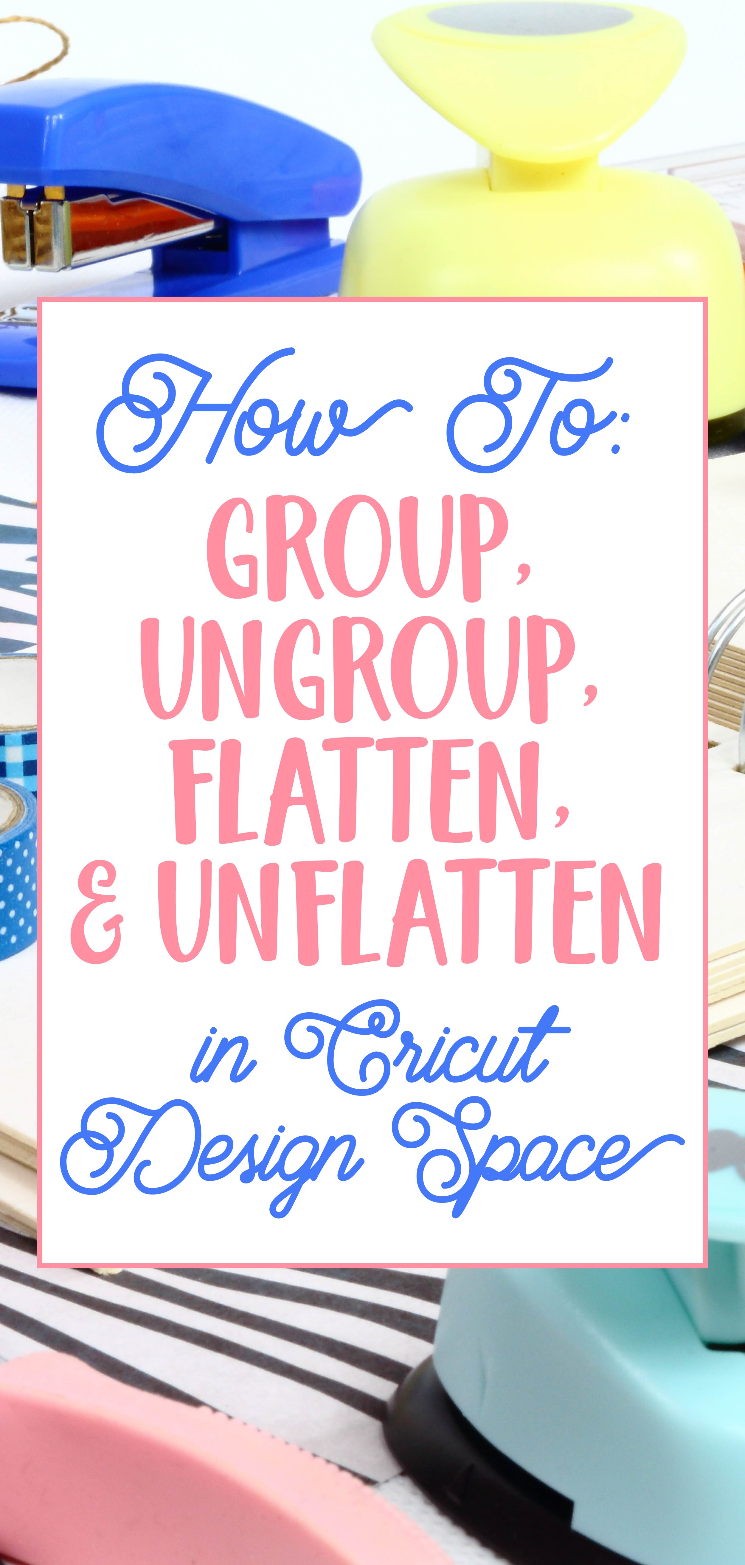 How to Group, UnGroup, Flatten, and Unflatten