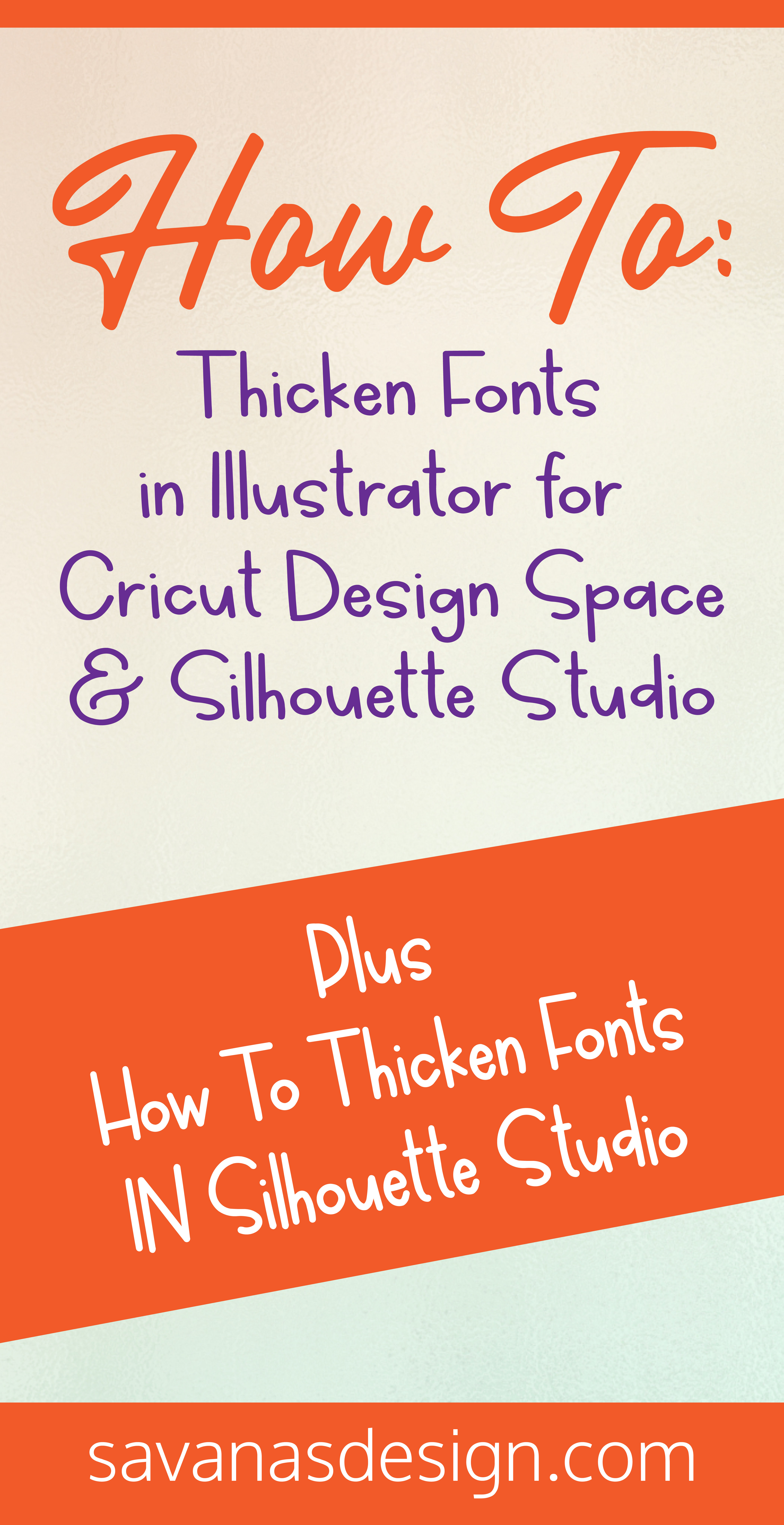 Pinterest Thicken Fonts in Illustrator for Cricut Design Space and Silhouette Studio